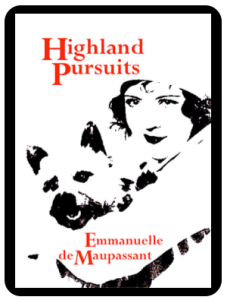 highland-pursuits-a-scottish-romance-by-emmanuelle-de-maupassant